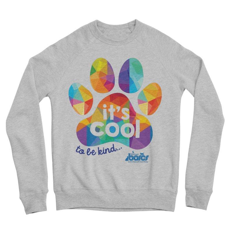 It's Cool to Be Kind in Women's Sponge Fleece Sweatshirt Heather Grey by BARCS Online Shop