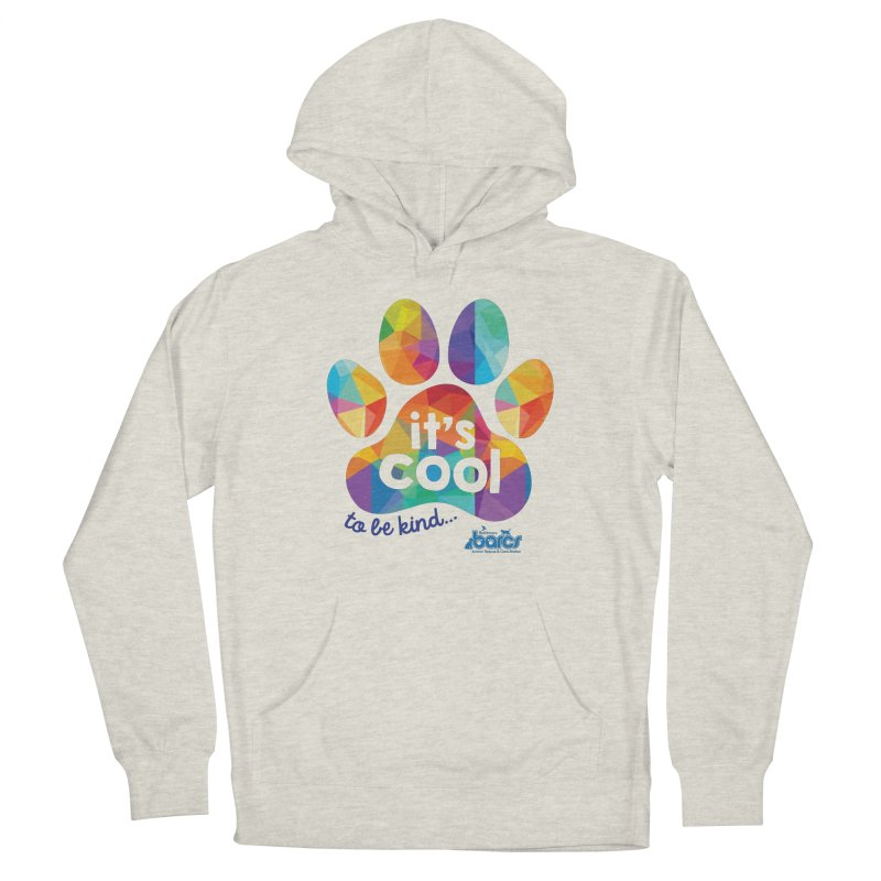 It's Cool to Be Kind Women's French Terry Pullover Hoody by BARCS Online Shop