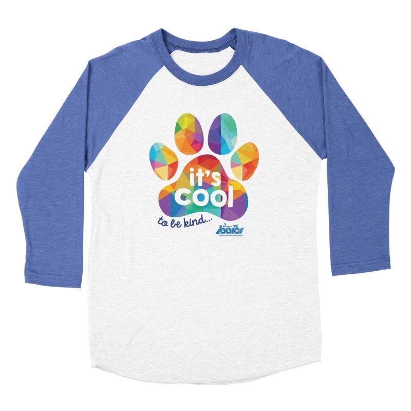 It's Cool to Be Kind Women's Baseball Triblend Longsleeve T-Shirt by BARCS Online Shop