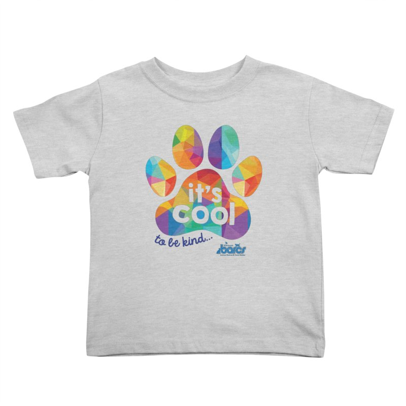 It's Cool to Be Kind Kids Toddler T-Shirt by BARCS Online Shop