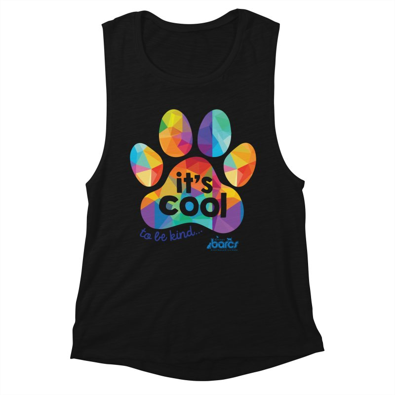 It's Cool to Be Kind Women's Tank by BARCS Online Shop