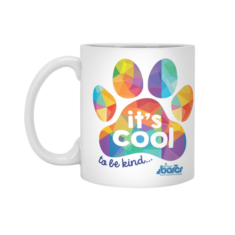 It's Cool to Be Kind Accessories Standard Mug by BARCS Online Shop