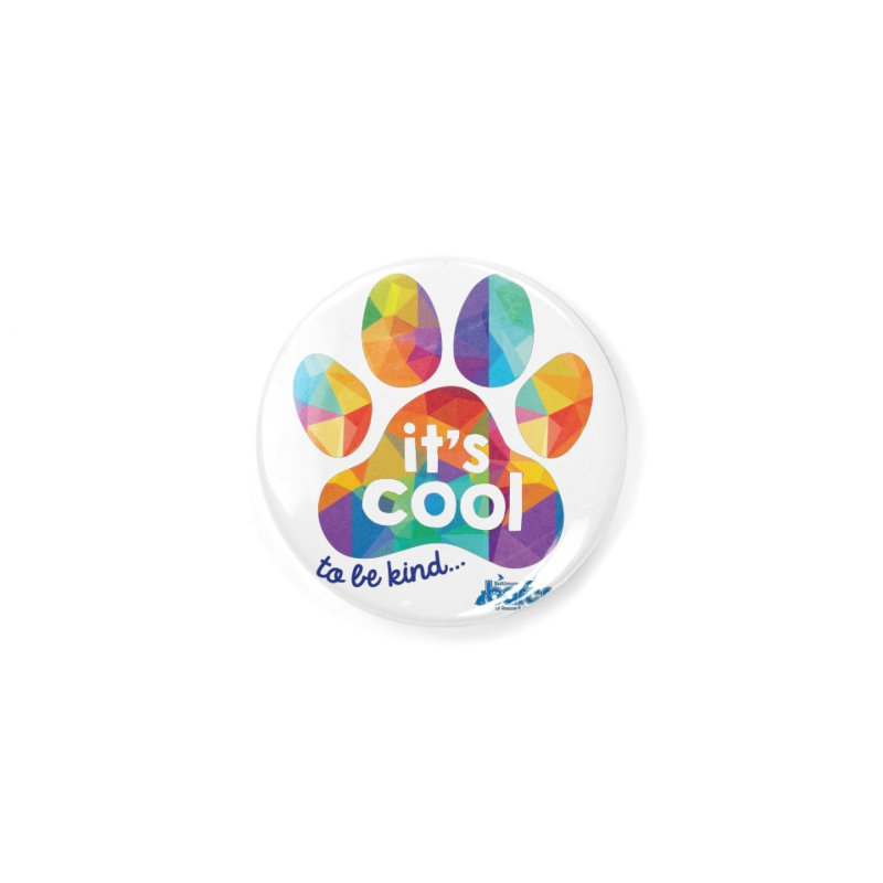 It's Cool to Be Kind Accessories Button by BARCS Online Shop