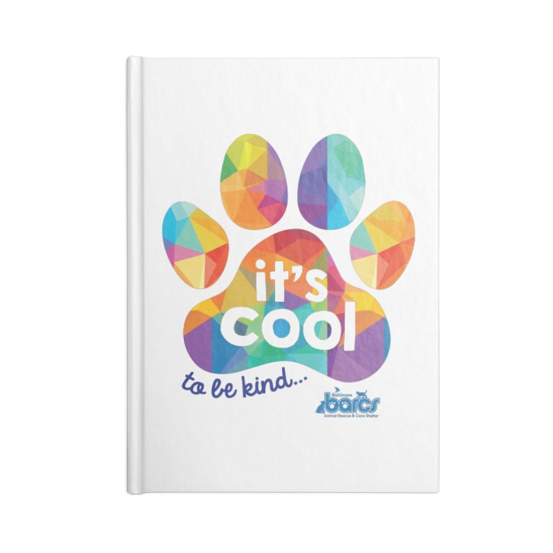 It's Cool to Be Kind Accessories Lined Journal Notebook by BARCS Online Shop