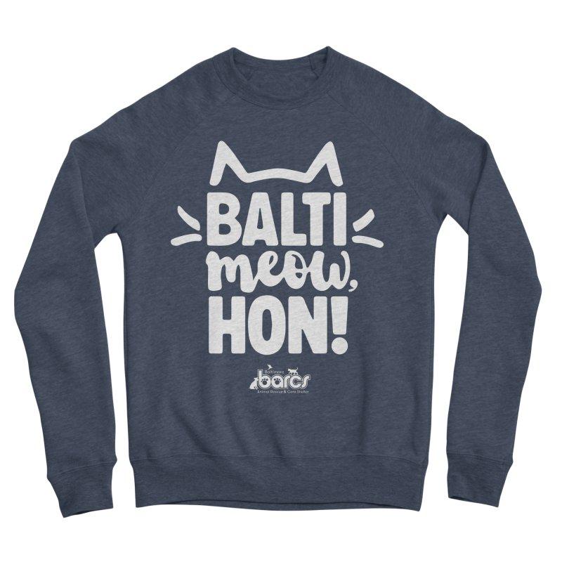Balti-Meow, Hon! Women's Sponge Fleece Sweatshirt by BARCS Online Shop