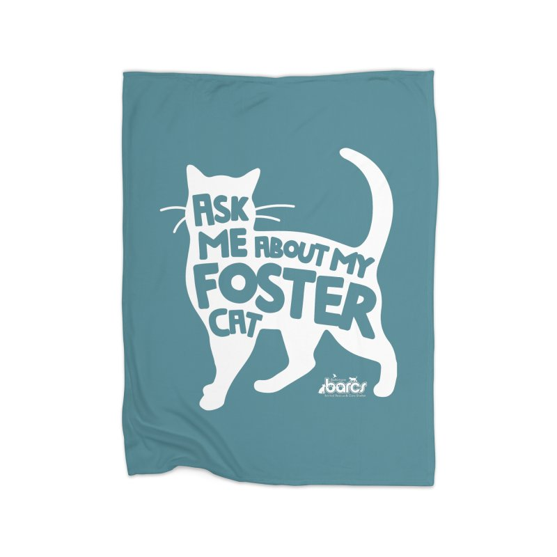Ask Me About My Foster Cat Home Fleece Blanket Blanket by BARCS Online Shop