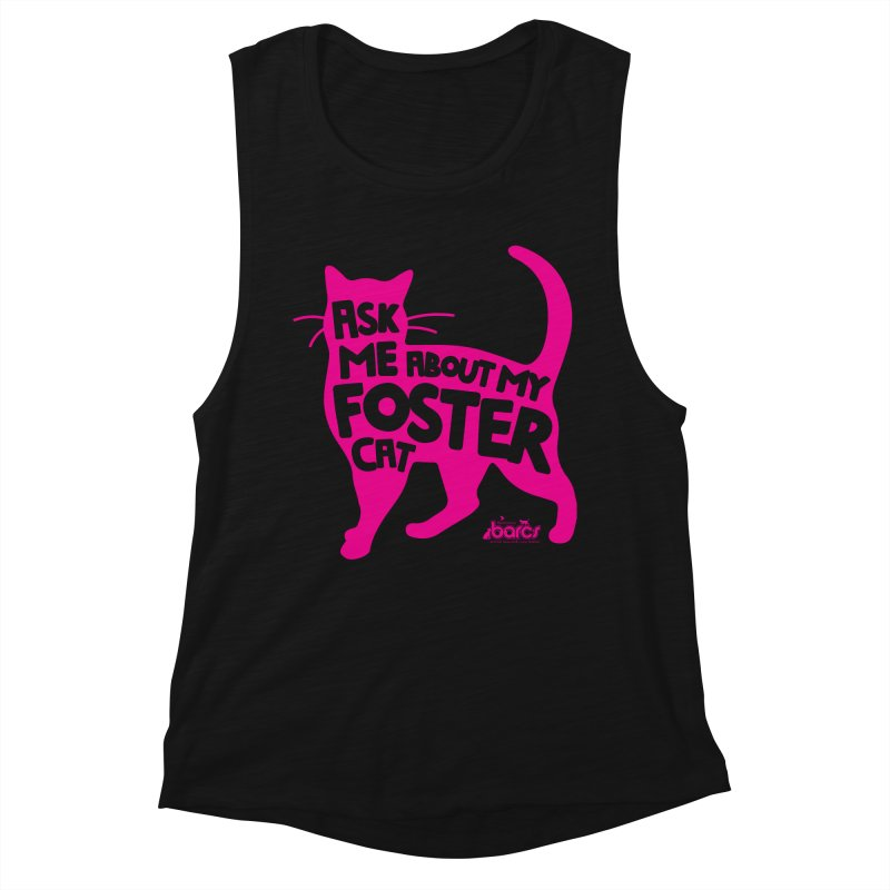 Ask Me About My Foster Cat Women's Tank by BARCS Online Shop