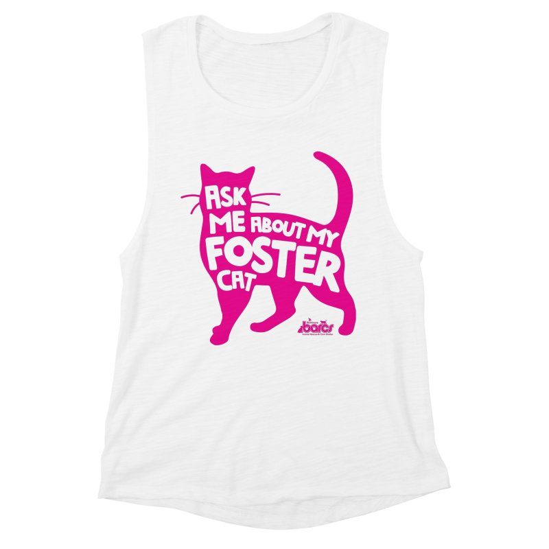 Ask Me About My Foster Cat Women's Muscle Tank by BARCS Online Shop