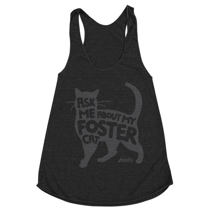 Ask Me About My Foster Cat Women's Racerback Triblend Tank by BARCS Online Shop