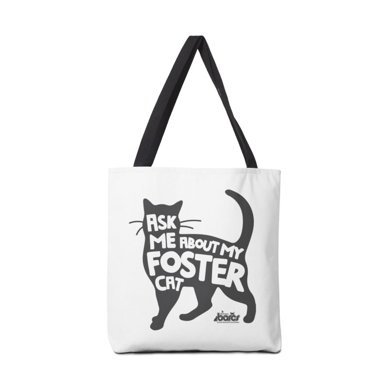 Ask Me About My Foster Cat Accessories Tote Bag Bag by BARCS Online Shop