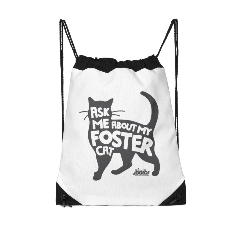 Ask Me About My Foster Cat Accessories Drawstring Bag Bag by BARCS Online Shop