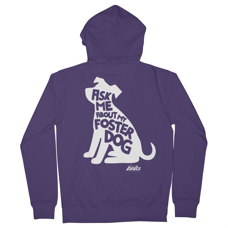 Ask Me About My Foster Dog Women's Zip-Up Hoody by BARCS Online Shop