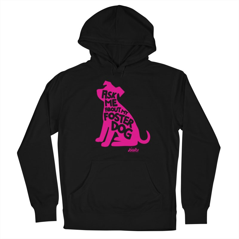 Ask Me About My Foster Dog Men's French Terry Pullover Hoody by BARCS Online Shop
