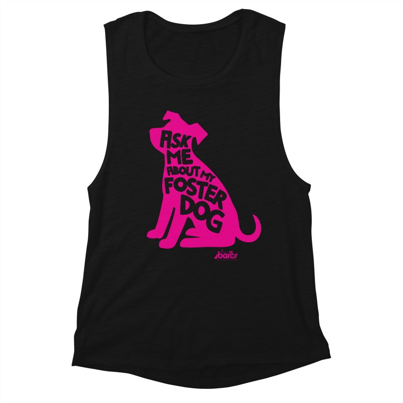 Ask Me About My Foster Dog Women's Tank by BARCS Online Shop