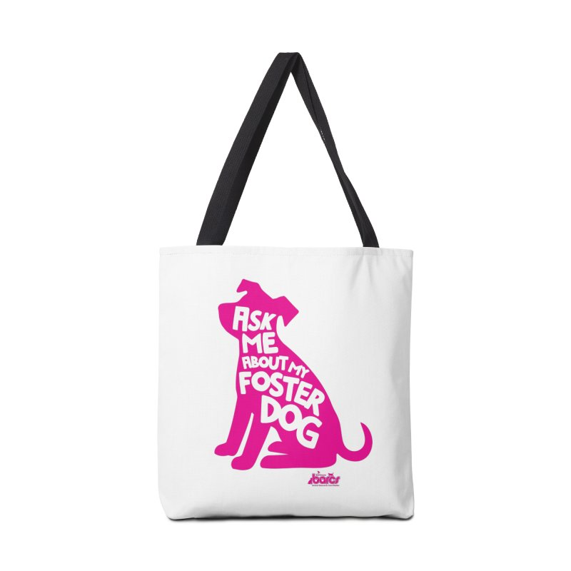 Ask Me About My Foster Dog in Tote Bag by BARCS Online Shop