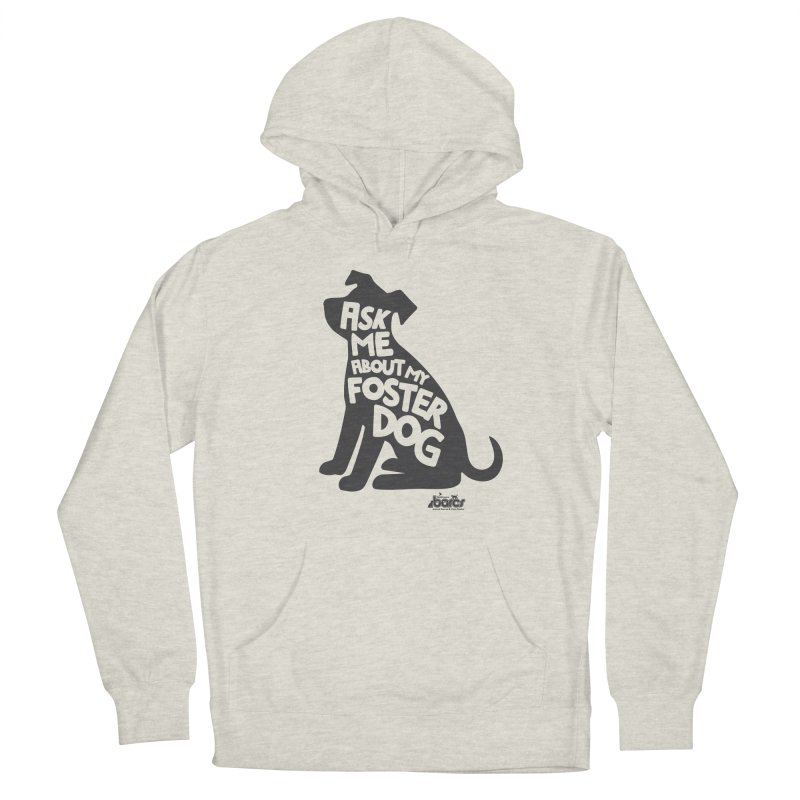 Ask Me About My Foster Dog Men's Pullover Hoody by BARCS Online Shop