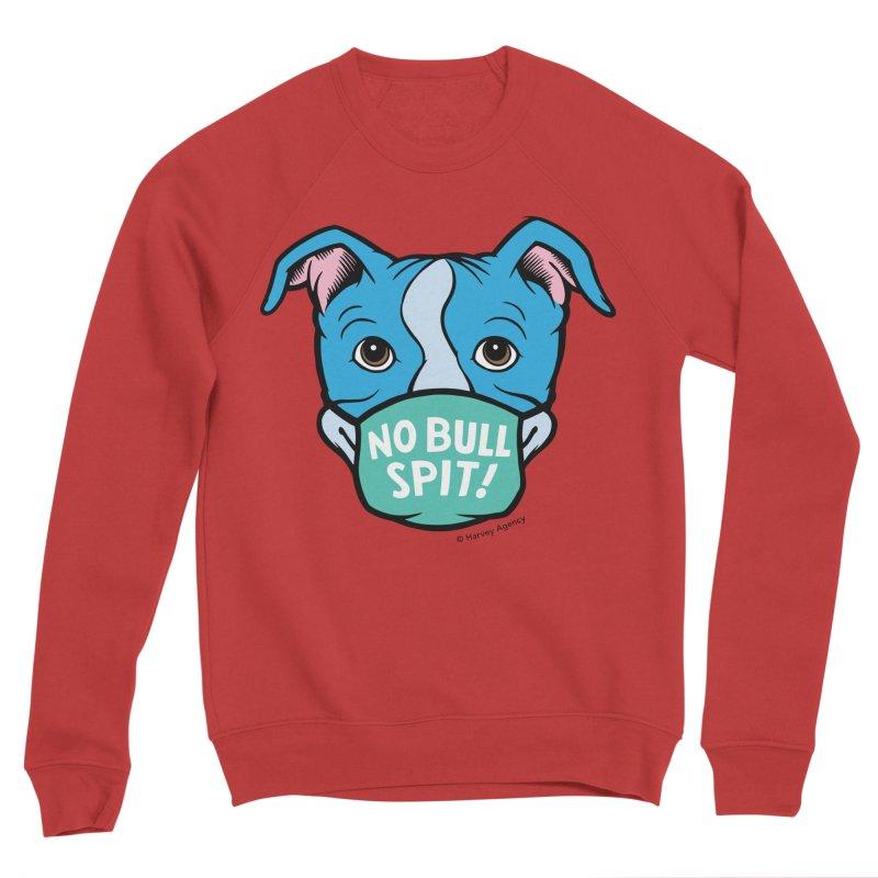 No Bull Spit Women's Sweatshirt by BARCS Online Shop