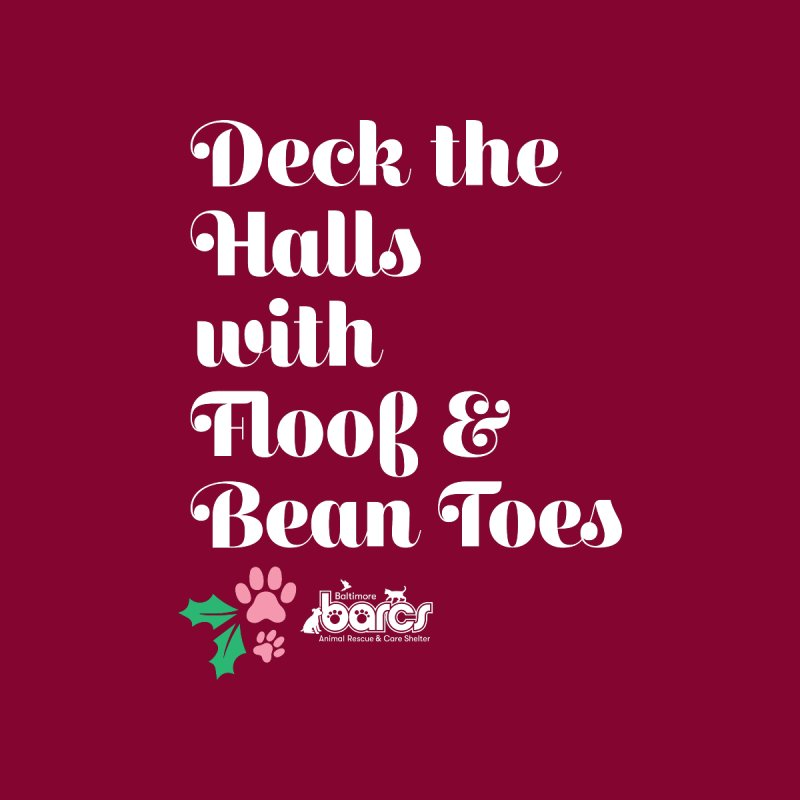 Deck the Halls...Bean Toes! Home Stretched Canvas by BARCS Online Shop