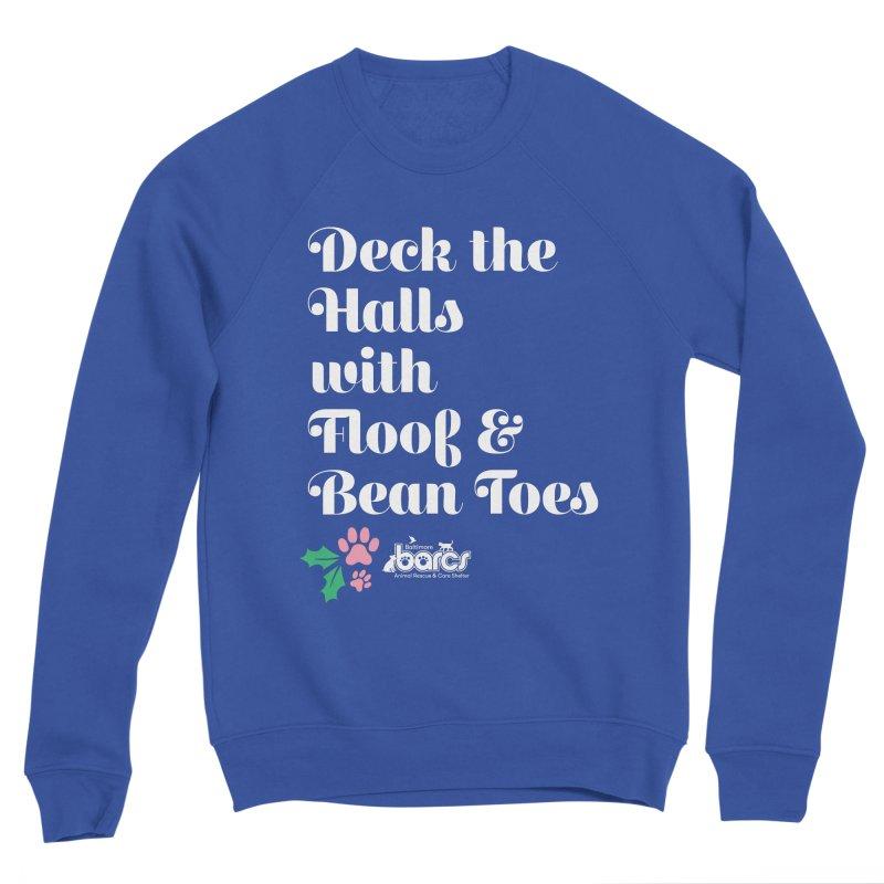 Deck the Halls...Bean Toes! Men's Sweatshirt by BARCS Online Shop