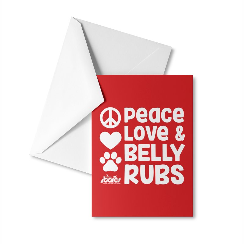 Peace, Love and Belly Rubs Accessories Greeting Card by BARCS Online Shop