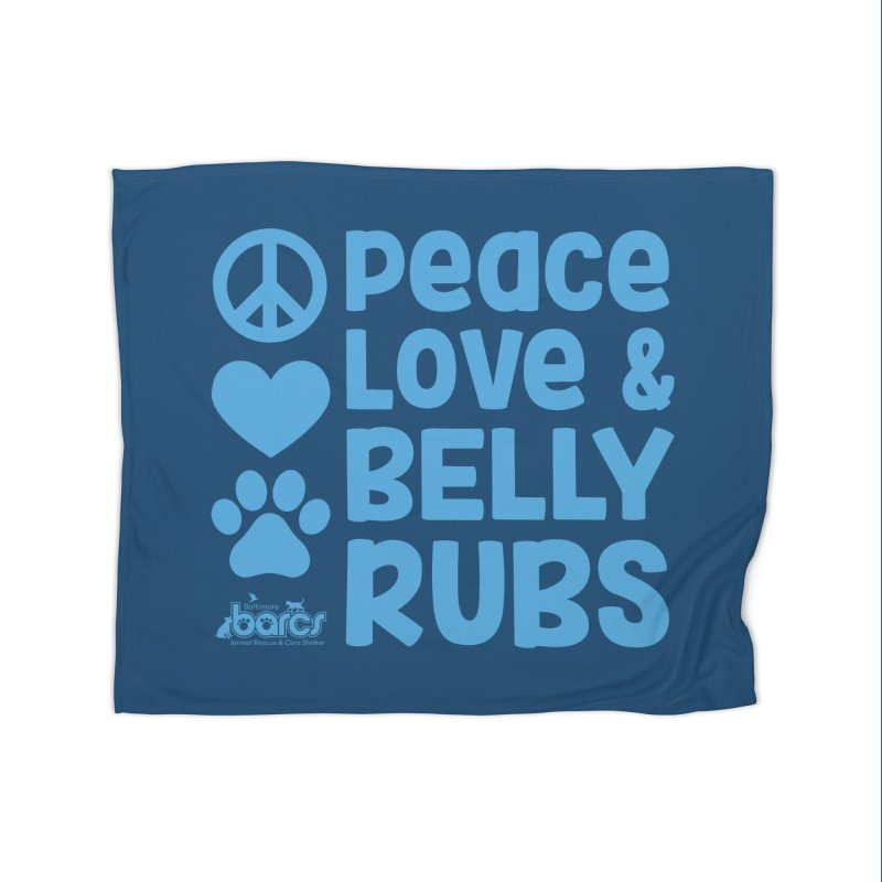 Peace, Love and Belly Rubs Home Blanket by BARCS Online Shop