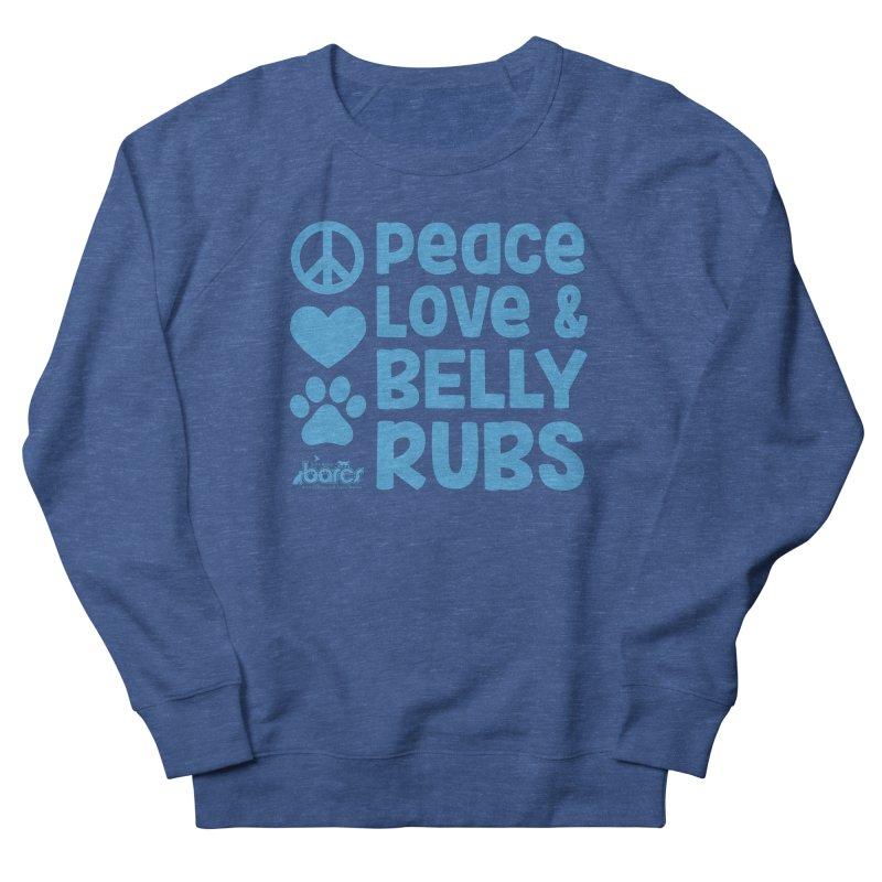 Peace, Love and Belly Rubs Women's Sweatshirt by BARCS Online Shop