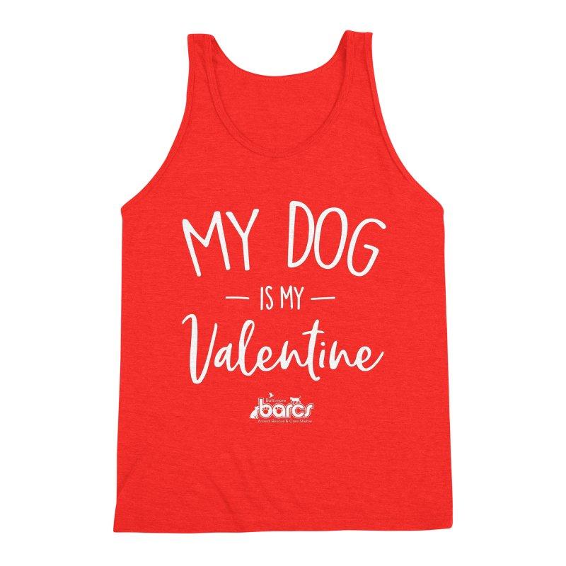 My Dog is my Valentine Men's Tank by BARCS Online Shop
