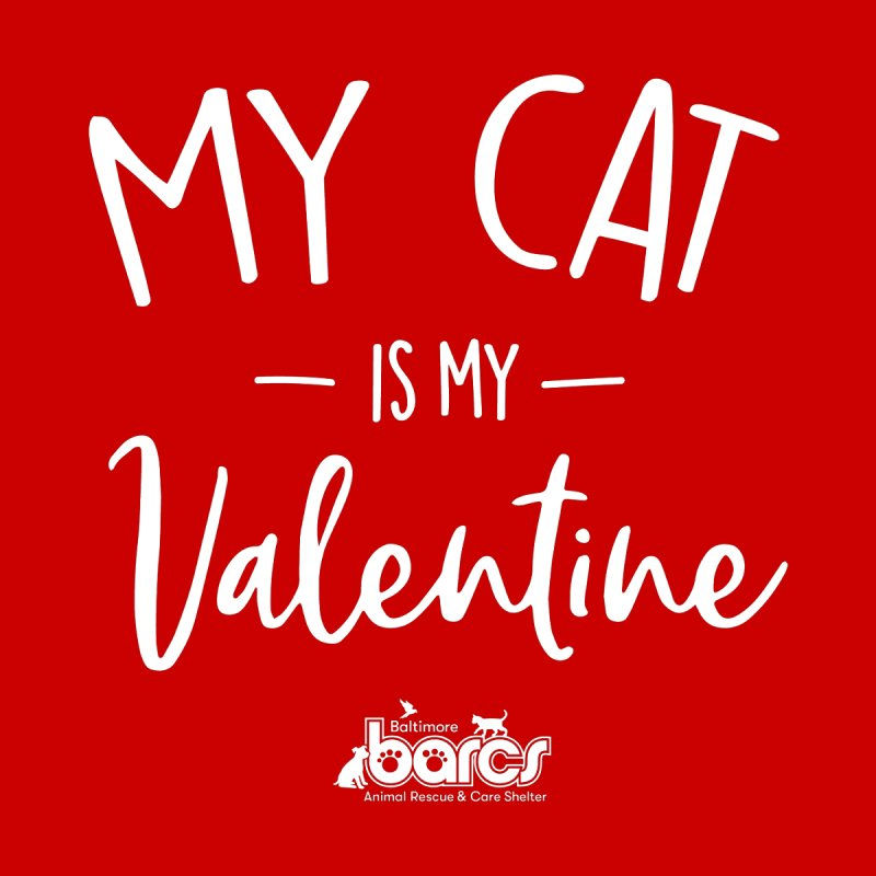 My Cat is my Valentine Home Stretched Canvas by BARCS Online Shop