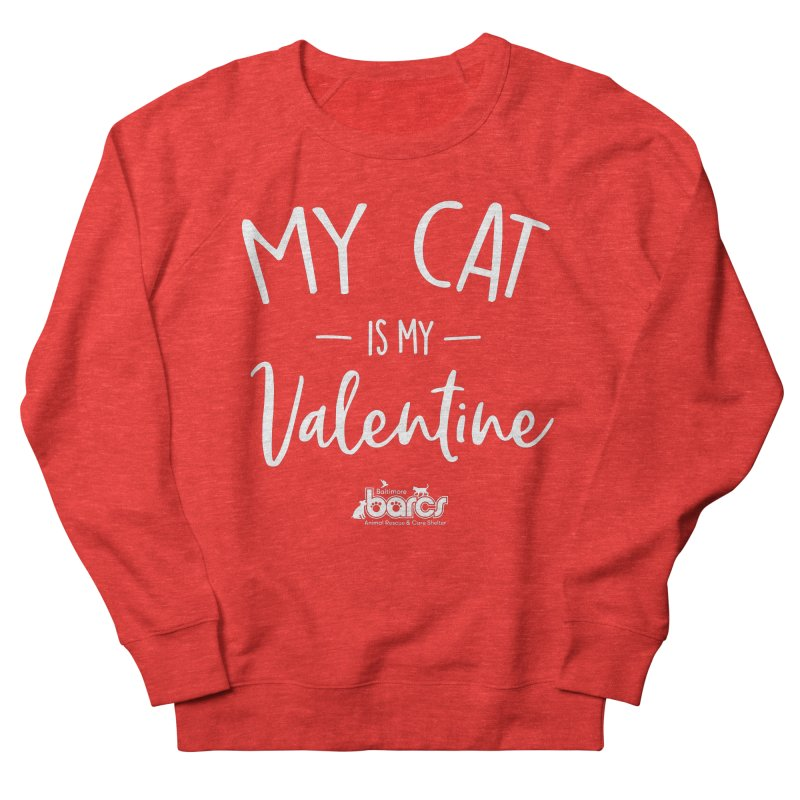My Cat is my Valentine Men's Sweatshirt by BARCS Online Shop