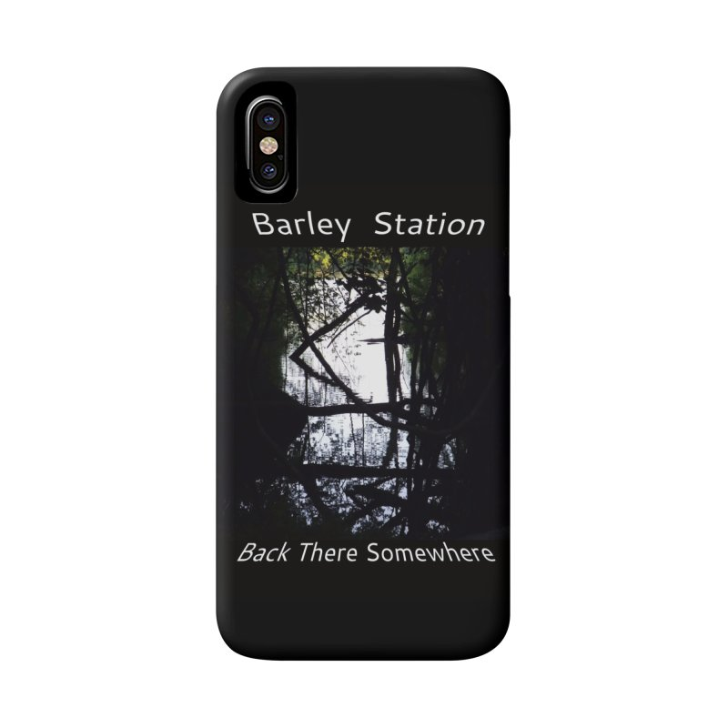 Barley Station's 'Back There Somewhere' Album Art Products Accessories Phone Case by The Barley Station Store