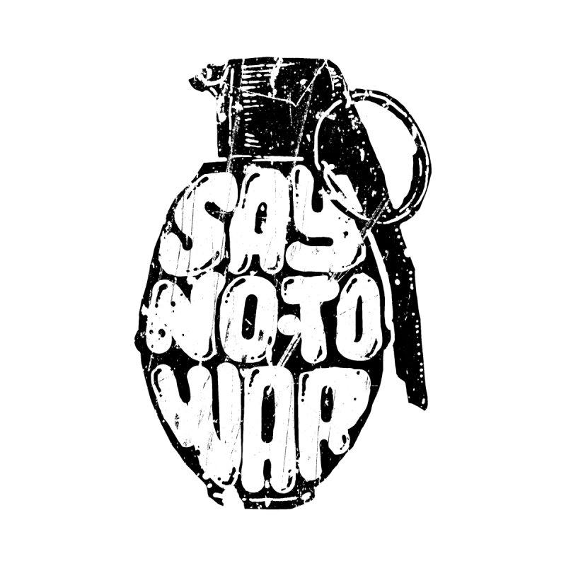 Say NO to WAR   by barmalisiRTB