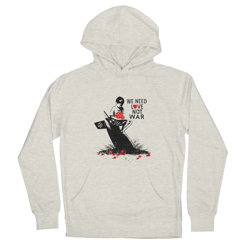 We need love not war Men's Pullover Hoody by barmalisiRTB