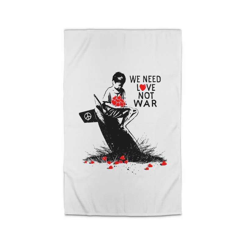 We need love not war Home Rug by barmalisiRTB