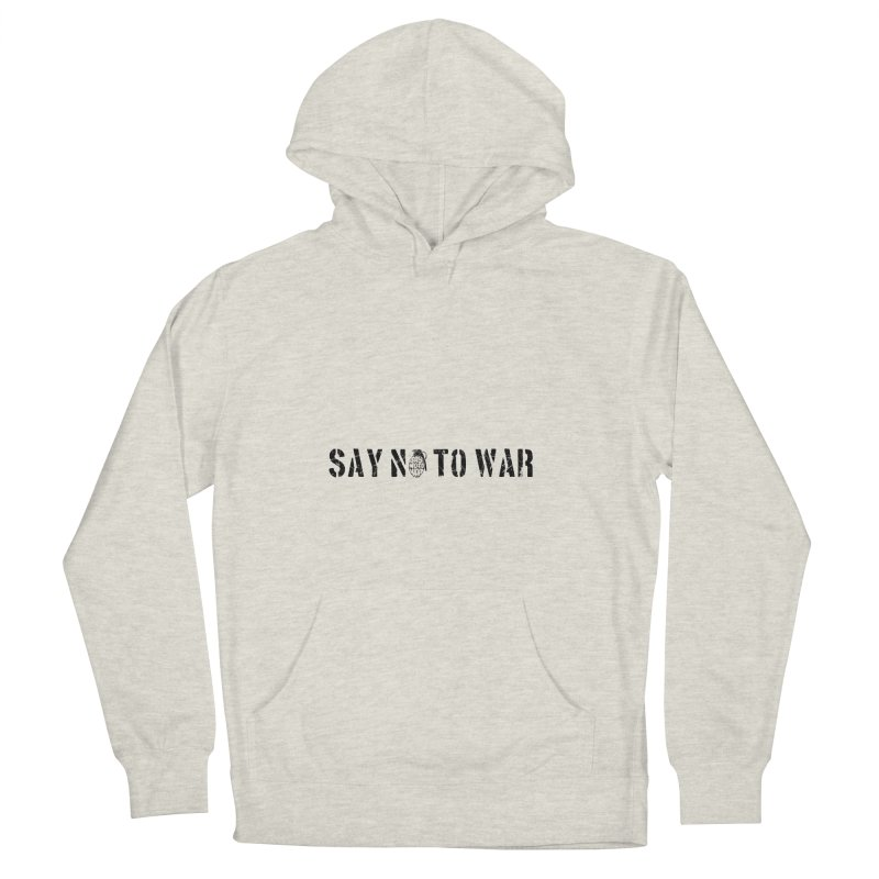 No War Men's Pullover Hoody by barmalisiRTB