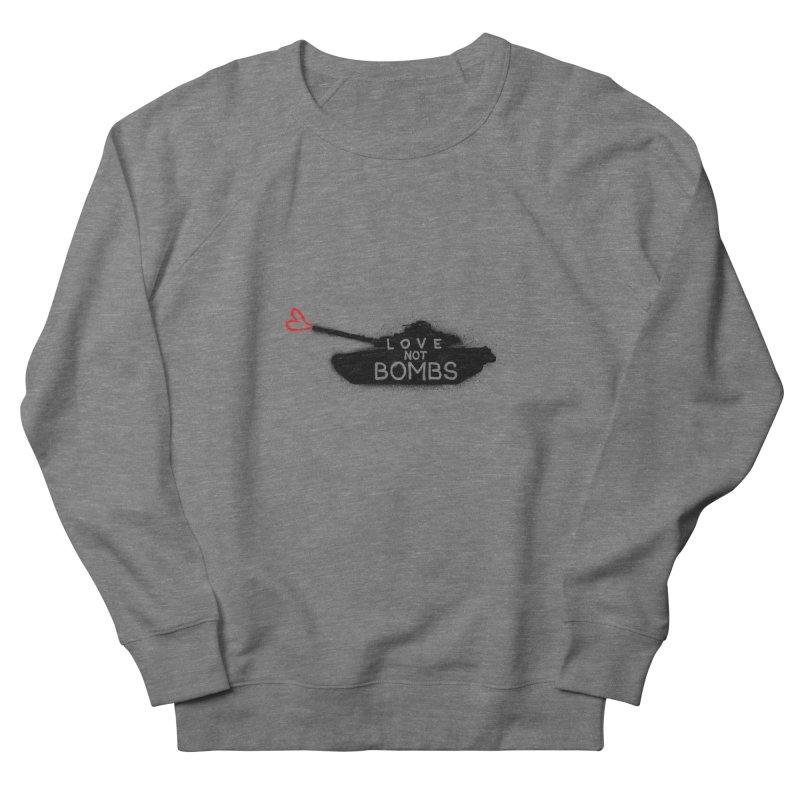 Love not bomb Women's Sweatshirt by barmalisiRTB