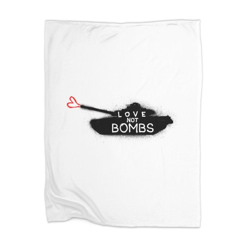 Love not bomb Home Blanket by barmalisiRTB