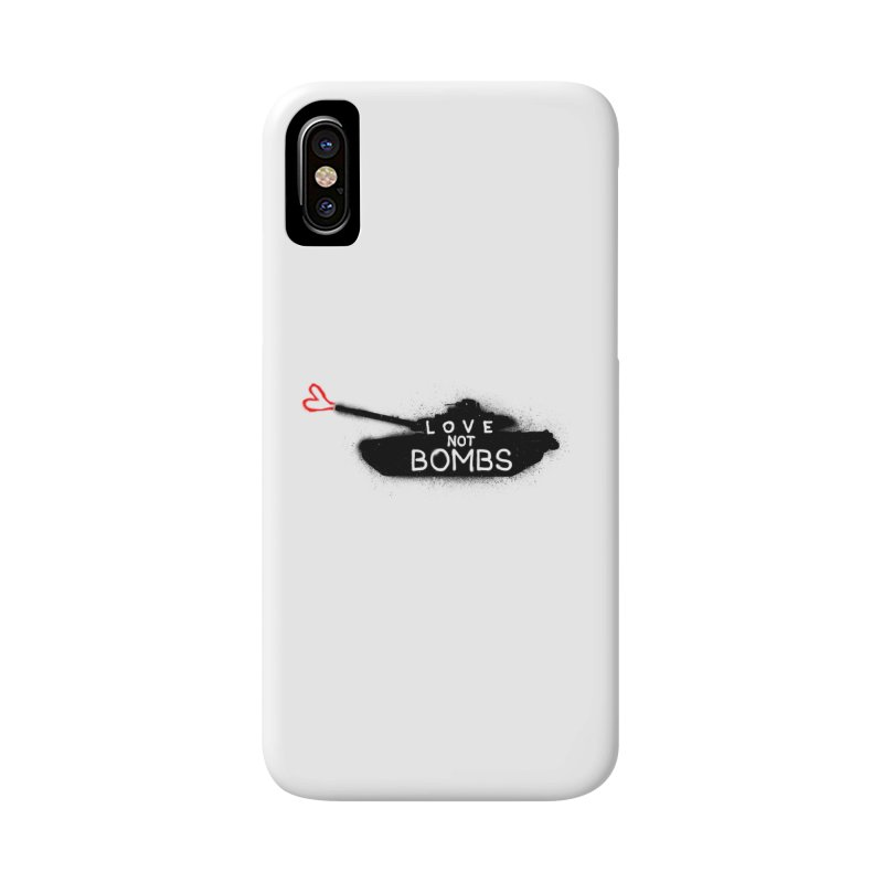 Love not bombs Accessories Phone Case by barmalisiRTB