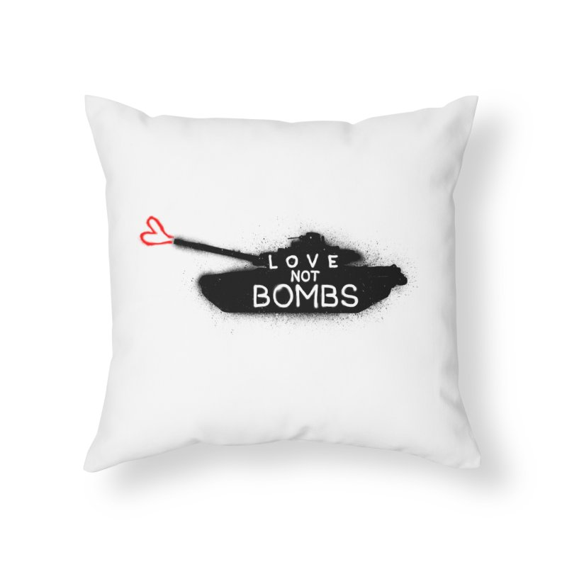 Love not bomb Home Throw Pillow by barmalisiRTB