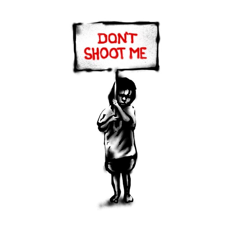 Dont shoot me   by barmalisiRTB