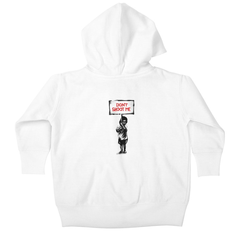 Dont shoot me Kids Baby Zip-Up Hoody by barmalisiRTB