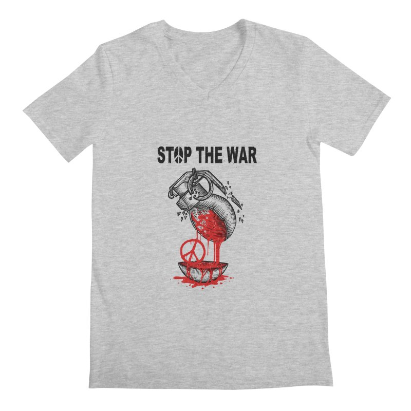 Stop The War Men's V-Neck by barmalisiRTB