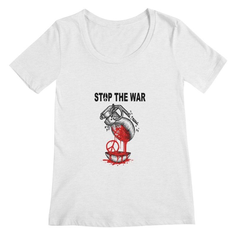 Stop The War Women's Scoopneck by barmalisiRTB