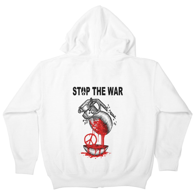 Stop The War Kids Zip-Up Hoody by barmalisiRTB