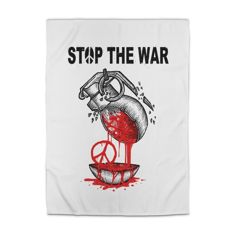Stop The War Home Rug by barmalisiRTB