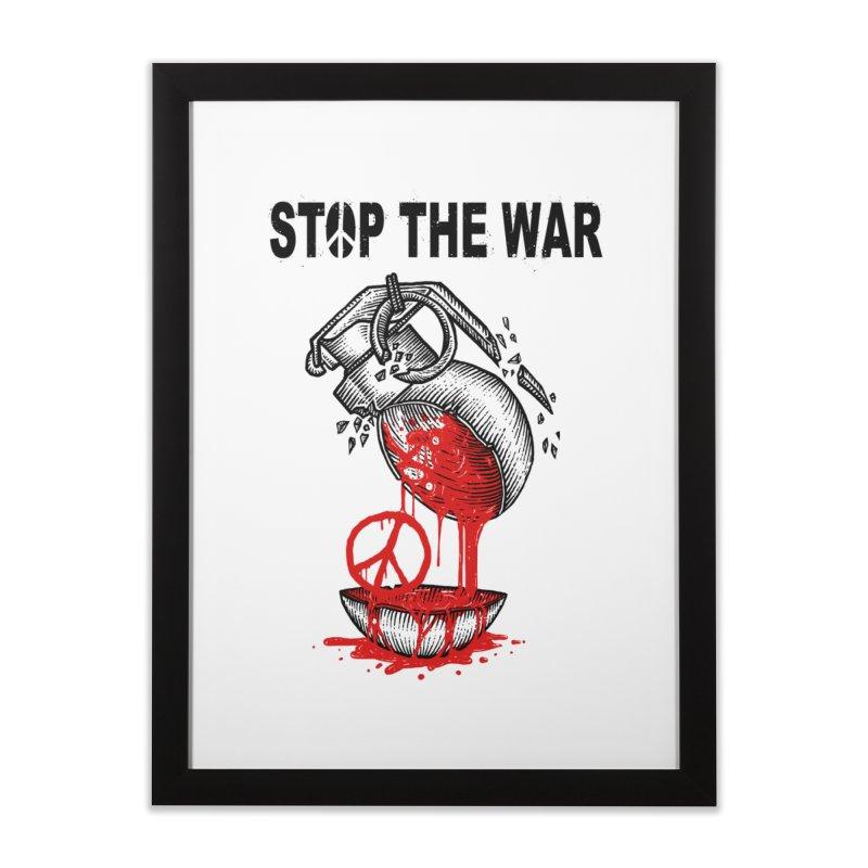 Stop The War Home Framed Fine Art Print by barmalisiRTB