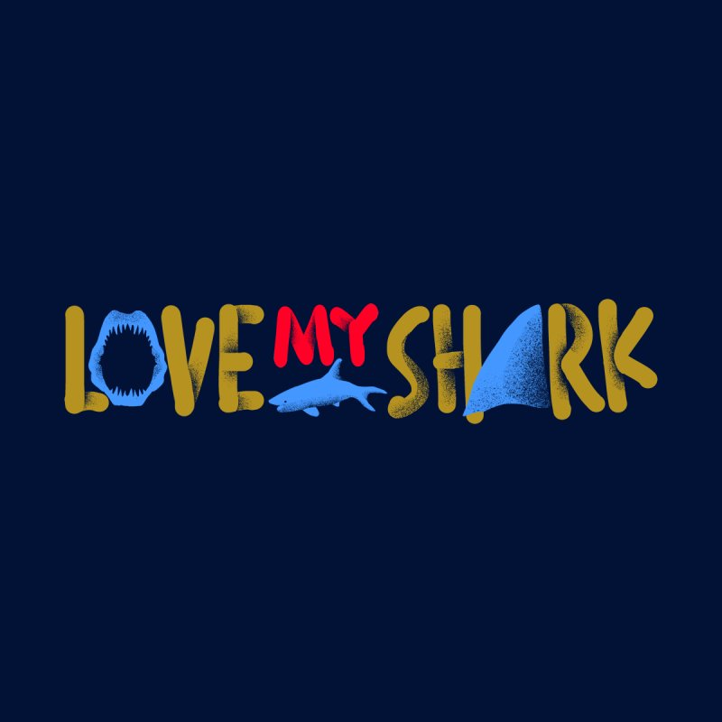 Love My Shark Women's T-Shirt by barmalisiRTB