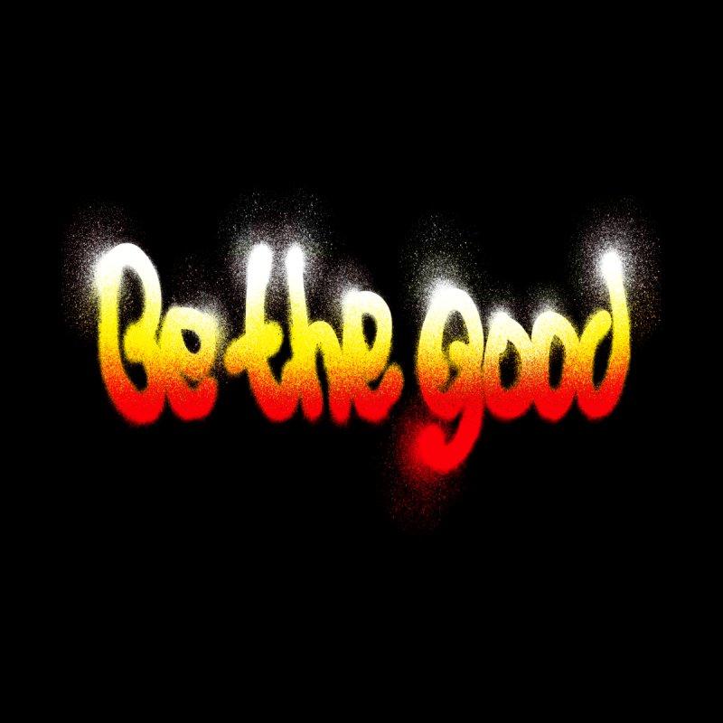Be the good Men's T-Shirt by barmalisiRTB