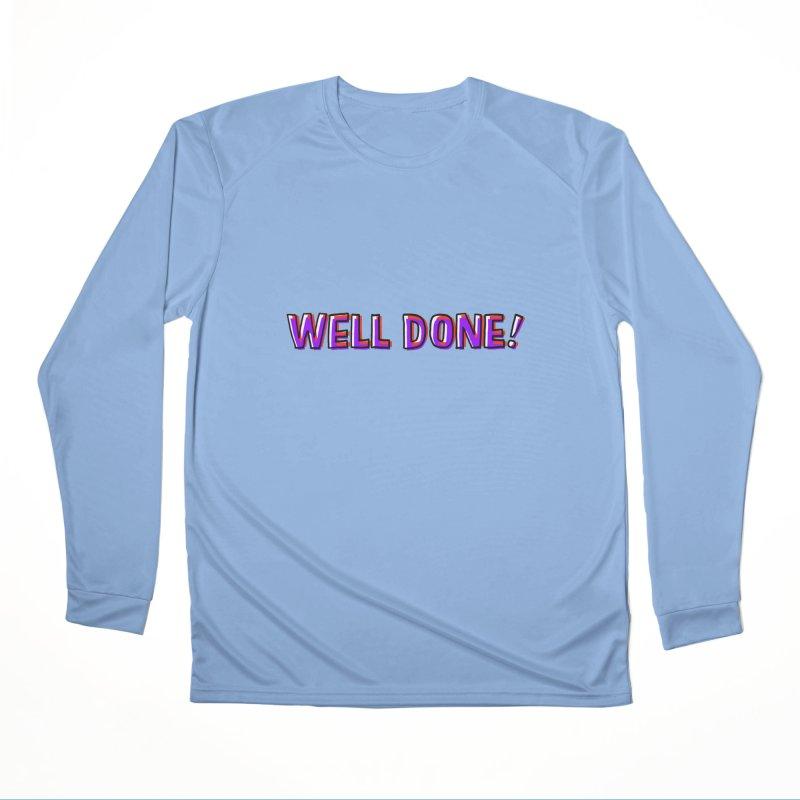 Well done Men's Longsleeve T-Shirt by barmalisiRTB