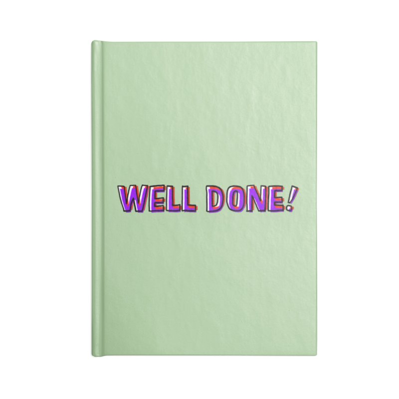 Well done Accessories Notebook by barmalisiRTB