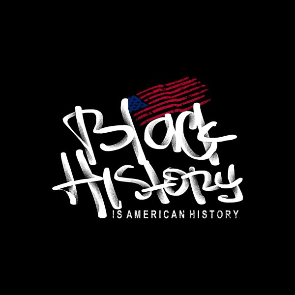image for Black History is American History